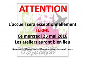 Fermeture Exceptionnelle 25 mai 2016